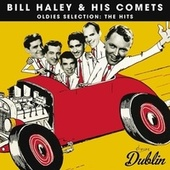 Oldies Selection: The Hits von Bill Haley & the Comets
