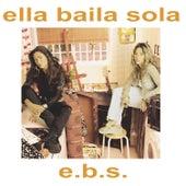 E.B.S. de Ella Baila Sola