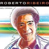 Meu Drama de Roberto Ribeiro