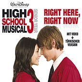 Right Here, Right Now von Cast - High School Musical