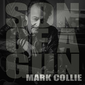 The Son of a Gun by Mark Collie