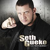 La Chevalière de Seth Gueko