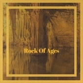 Rock Of Ages de Various Artists