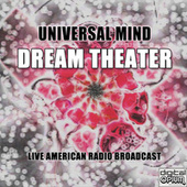 Universal Mind (Live) fra Dream Theater