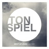 Best of TONSPIEL 2020 (DJ Mix) by Various Artists