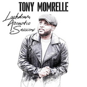 Lockdown Acoustic Sessions de Tony Momrelle