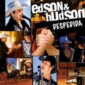 Despedida de Edson & Hudson