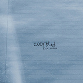 colorblind (kina remix) van Mokita