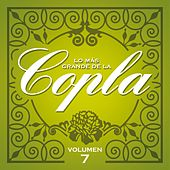 Lo Más Grande De la Copla- Vol 7 de Various Artists