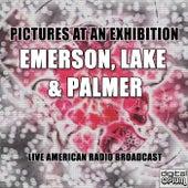 Pictures At An Exhibition (Live) de Emerson, Lake & Palmer