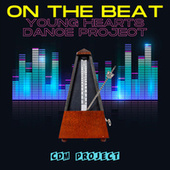On the Beat - Young Hearts Dance Project von CDM Project