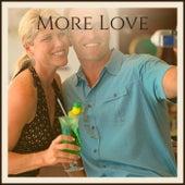 More Love de Various Artists
