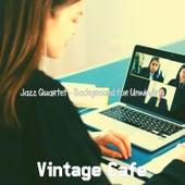Jazz Quartet - Background for Unwinding de Vintage Cafe