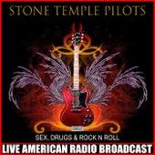 Sex, Drugs & Rock N Roll (Live) de Stone Temple Pilots