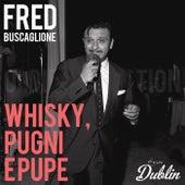 Oldies Selection: Whisky, Pugni E Pupe de Fred Buscaglione
