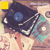 After the Lights Go Down von Various Artists
