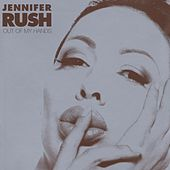 Out Of My Hands by Jennifer Rush