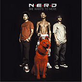 She Wants To Move by N.E.R.D