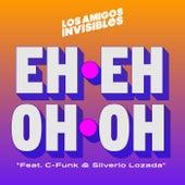 Eh Eh Oh Oh de Los Amigos Invisibles