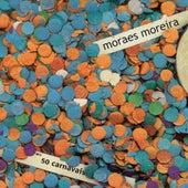 50 Carnavais de Moraes Moreira
