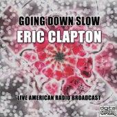 Going Down Slow (Live) de Eric Clapton