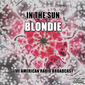 In The Sun (Live) de Blondie
