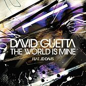 The World Is Mine von David Guetta