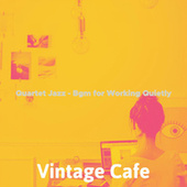 Quartet Jazz - Bgm for Working Quietly de Vintage Cafe