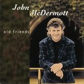 Old Friends de John McDermott