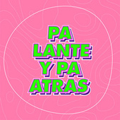 Pa Lante y Pa Atras de Various Artists