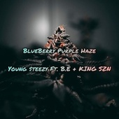 BlueBerry Purple Haze von Young $teezy