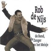 De Band, De Zanger En Het Meisje de Rob De Nijs
