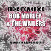 Trenchtown Rock (Live) de Bob Marley