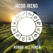 Rondo´All Turca by Jacob Ireng