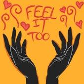Feel It Too by Ten City