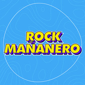 Rock Mañanero by Various Artists