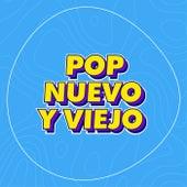 Pop Nuevo y Viejo by Various Artists