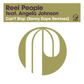 Can't Stop (Kenny Dope Remixes) (2021 Remastered Edition) by Reel People