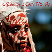 African Love, Vol. 30 by Various Artists