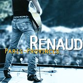 Paris Provinces Aller/Retour (Live) by Renaud