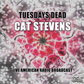 Tuesdays Dead (Live) di Yusuf / Cat Stevens