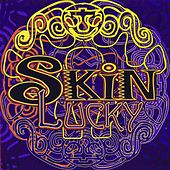 Lucky? by Skin