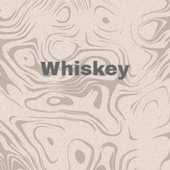Whiskey by Various Artists
