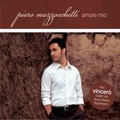 Amore Mio/Vincerò von Piero Mazzocchetti
