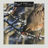 Red Wing de Various Artists