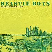 An Open Letter To NYC by Beastie Boys