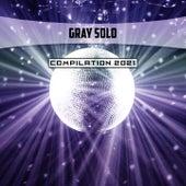 Gray Solo Compilation 2021 di Pupillo