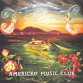 San Francisco von American Music Club