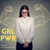 GRL PWR - Featuring