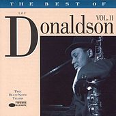 The Best Of Lou Donaldson (Vol. 2) by Lou Donaldson